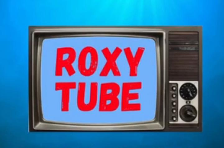 ROXYTUBE